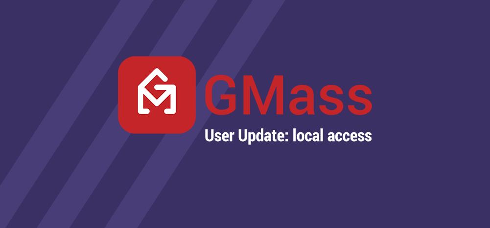 GMass extension local access