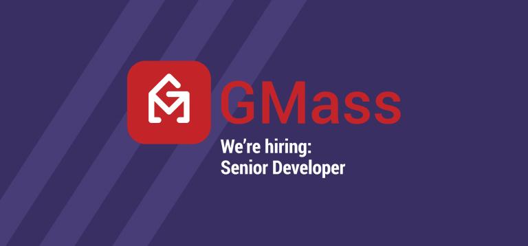 GMass is hiring - Senior Developer