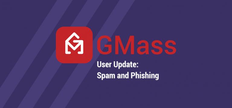GMass User Update - spam and phishing